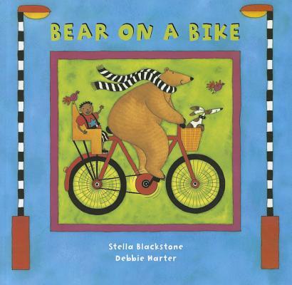 Bear on a Bike By Blackstone, Stella/ Harter, Debbie (ILT)
